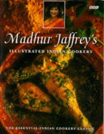 Madhur Jaffrey's Illustrated Indian Cookery