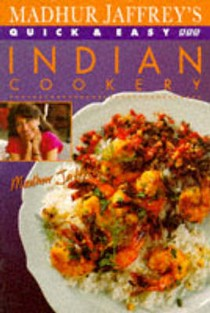 Madhur Jaffrey's Quick and Easy Indian Cookery