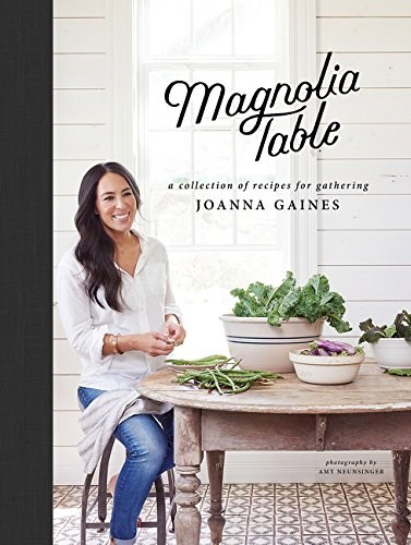 Magnolia Table A Collection Of Recipes For Gathering Eat Your Books