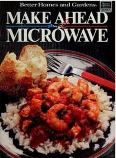 Make Ahead and Microwave
