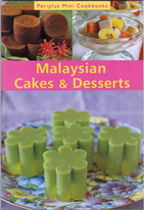Malaysian Cakes and Desserts (Periplus Mini Cookbooks)