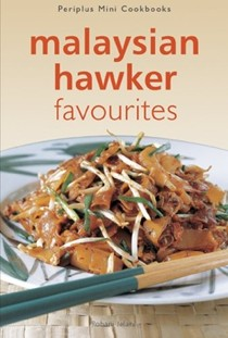 Malaysian Hawker Favorites