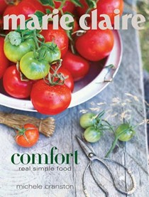 Marie Claire: Comfort: Real Simple Food