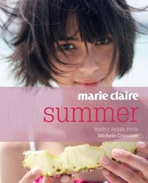 Marie Claire: Summer: Simply Fresh Food