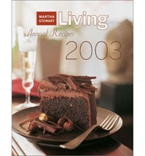 Martha Stewart Living Annual Recipes 2003