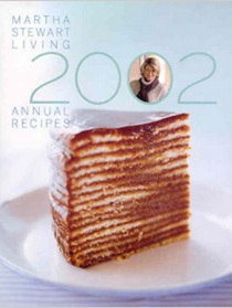 Martha Stewart Living Annual Recipes 2002
