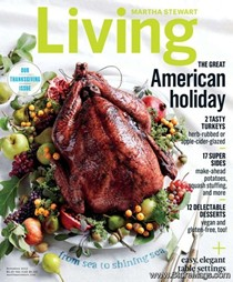 Martha Stewart Living Magazine, November 2015: Thanksgiving Issue