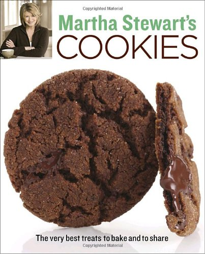 Martha Stewart's Cookies: The Very Best Treats to Bake and to Share