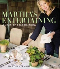 Martha's Entertaining: A Year of Celebrations