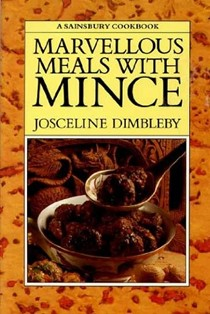 Marvellous Meals with Mince: A Sainsbury Cookbook