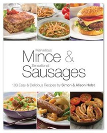 Marvellous Mince and Sensational Sausages: 100 Easy and Delicious Recipes