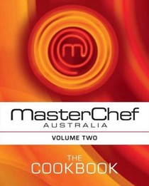 MasterChef Australia: The Cookbook (Volume Two)