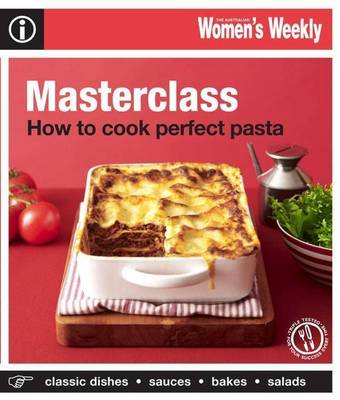 Masterclass: How to Cook Perfect Pasta