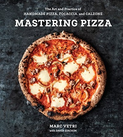 Blog eat your books mastering pizza the art and practice of handmade italian pizza focaccia and calzone by marc vetri and david joachim is a revolutionary guide to making forumfinder Choice Image