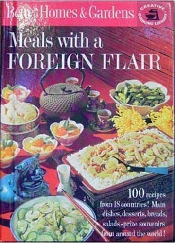 Meals with a Foreign Flair