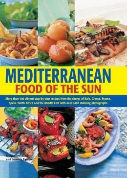 Mediterranean Food Of The Sun Eat Your Books