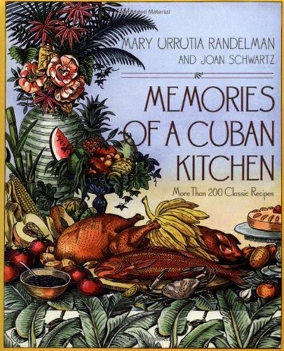 Memories of a Cuban Kitchen: More Than 200 Classic Recipes | Eat ...