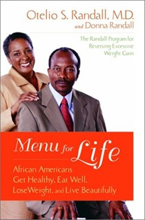 Menu For Life: African Americans Get Healthy, Eat Well, Lose Weight And Live Beautifully