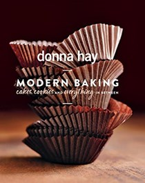 Modern Baking: Cakes, Cookies and Everything in Between