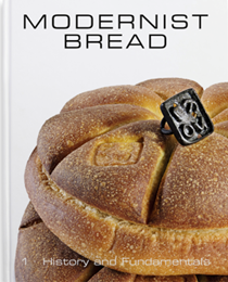 Modernist Bread, Volume 1: History and Fundamentals