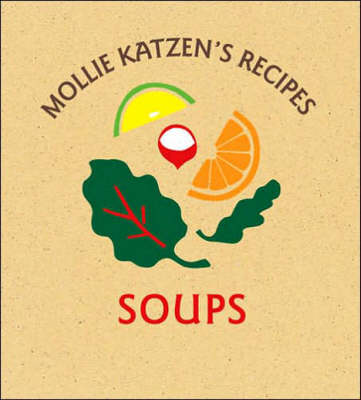 Mollie Katzen's Recipes: Soups