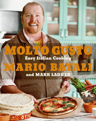 Molto Gusto: Easy Italian Cooking