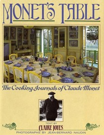 Monet's Table: The Cooking Journals of Claude Monet