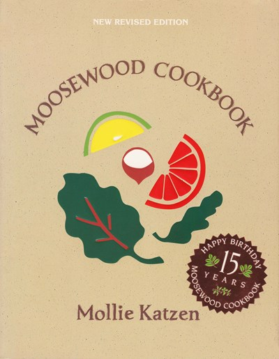 Moosewood Cookbook, New Revised Edition