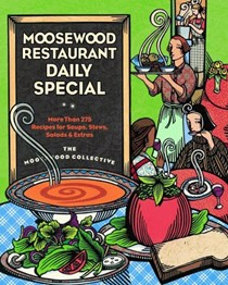 Moosewood Restaurant Daily Special: More Than 275 Recipes for Soups, Stews, Salads, & Extra
