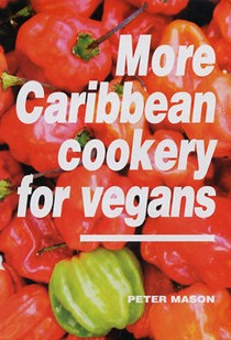 More Caribbean Cookery for Vegans