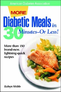 More Diabetic Meals In 30 Minutes - Or Less!