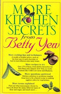 More Kitchen Secrets from Betty Yew