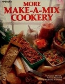 More Make-a-Mix Cookery