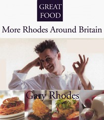 More Rhodes Around Britain (Great Food series)
