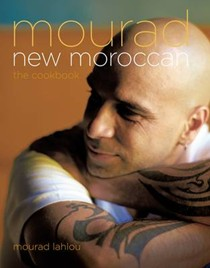 Mourad: New Moroccan: The Cookbook