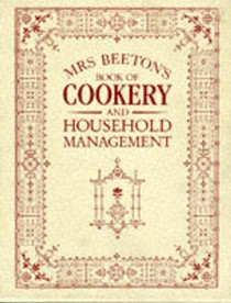 Mrs.Beeton's Book of Cookery and Household Management