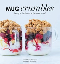 Mug Crumbles: Ready in 5 Minutes in the Microwave!