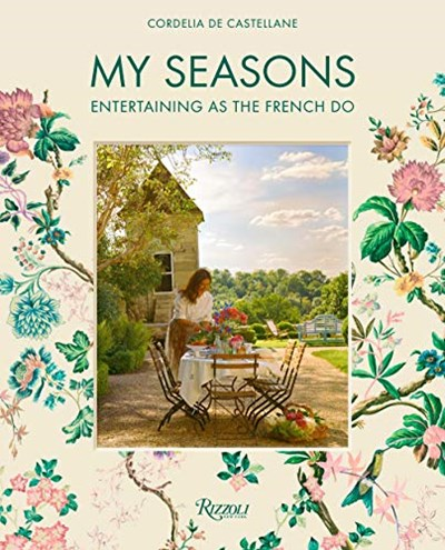 My Seasons: Entertaining as the French Do