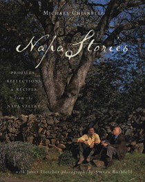Napa Stories: Profiles, Reflections & Recipes from the Napa Valley