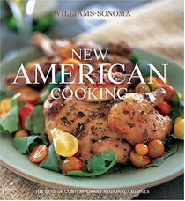 New American Cooking: The Best of Contemporary Regional Cuisines