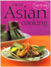 New Asian Cooking (Step-by-Step series)