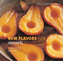 New Flavors for Desserts: Classic Recipes Redefined