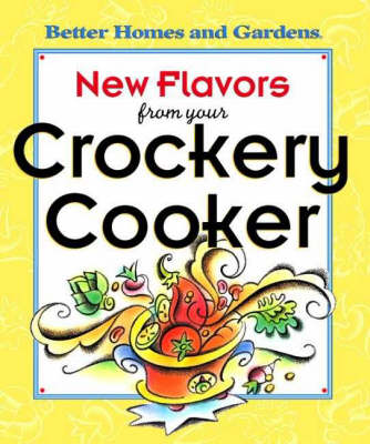 New Flavors from Your Crockery Cooker