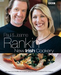 New Irish Cookery: 140 New and Traditional Recipes Using the Best Produce from Ireland