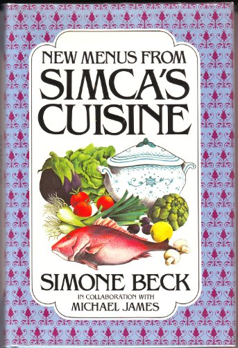 New Menus from Simca's Cuisine