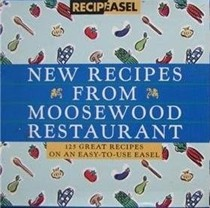 New Recipes from Moosewood Restaurant: 125 Great Recipes on an Easy-to-Use Easel (Recipeasel)