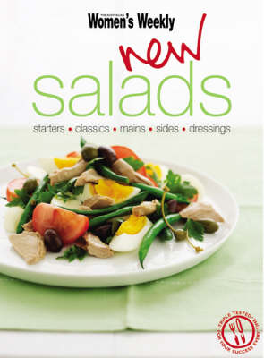New Salads: Starters, Mains, Sides