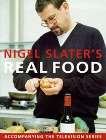 Nigel Slater's Real Food