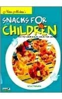 Nita Mehta's Snacks for Children: Easy to Cook Healthy Snacks for Children