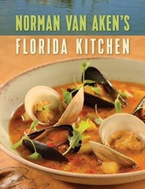 Norman Van Aken's Florida Kitchen
